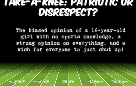 TAKE-A-KNEE: PATRIOTIC OR DISRESPECT?
