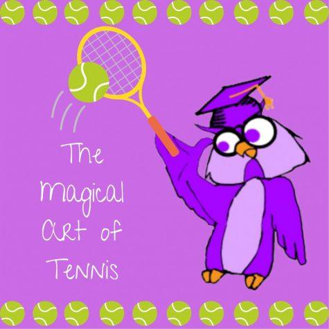 THE MAGICAL ART OF TENNIS