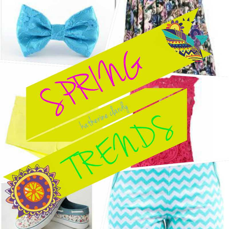 2015 SPRING TRENDS!