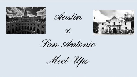 MEET-UP OPPORTUNITIES IN AUSTIN & SAN ANTONIO